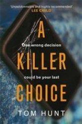 A Killer Choice Paperback