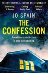 The Confession - The Addictive Number One Bestseller Paperback
