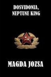 Dosvidonia Neptune King Paperback