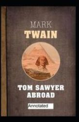 Tom Sawyer Abroad Annotated Paperback