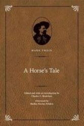 A Horse& 39 S Tale Hardcover Special Edition