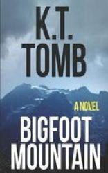 Bigfoot Mountain Paperback