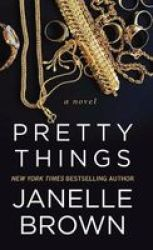 Pretty Things Large Print Hardcover Large Type Large Print Edition