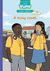 Vuma English First Additional Language: Grade 2: Level 7 Book 3 Reader - A Busy Week