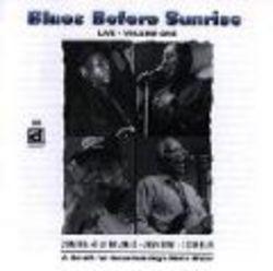 Blues Before Sunrise Live Volume 1 [Eur CD
