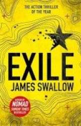 Exile - The Explosive New Action Thriller From The Sunday Times Bestselling Author Of Nomad Paperback