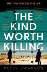 The Kind Worth Killing Paperback Open Market - Airside Ed