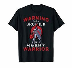 Warning I Am A Brother Of A Heart Warrior