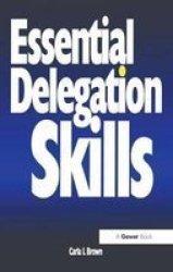 Essential Delegation Skills