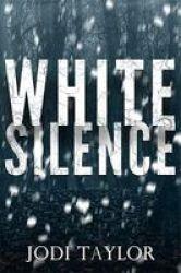 White Silence Paperback