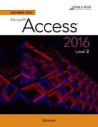 Benchmark Series: Microsoft Access 2016 Level 2: Text