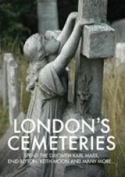 London& 39 S Cemeteries Paperback 2ND Edition