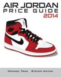 Air Jordan Price Guide 2014 Color Paperback