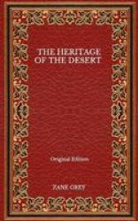 The Heritage Of The Desert - Original Edition Paperback