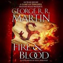 Fire & Blood - 300 Years Before A Game Of Thrones A Targaryen History Standard Format Cd