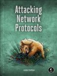 Attacking Network Protocols Paperback