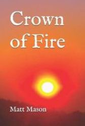Crown Of Fire Paperback